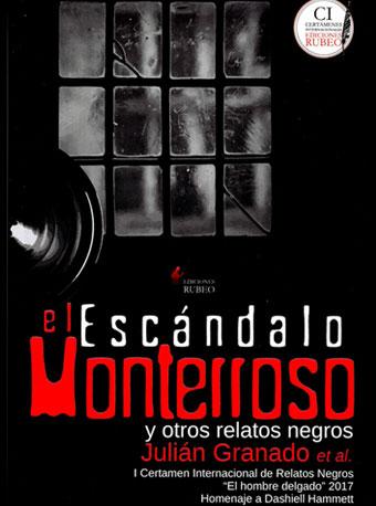 El escándalo Monterroso